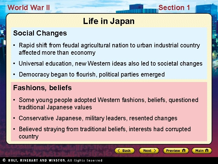 World War II Section 1 Life in Japan Social Changes • Rapid shift from