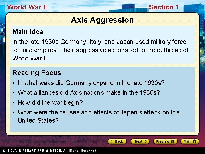 World War II Section 1 Axis Aggression Main Idea In the late 1930 s