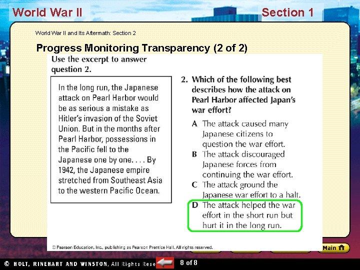 World War II Section 1 World War II and Its Aftermath: Section 2 Progress