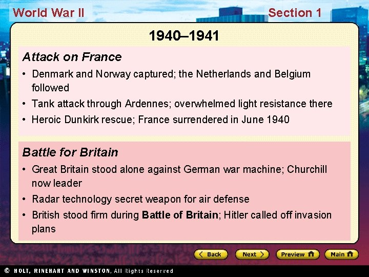 World War II Section 1 1940– 1941 Attack on France • Denmark and Norway