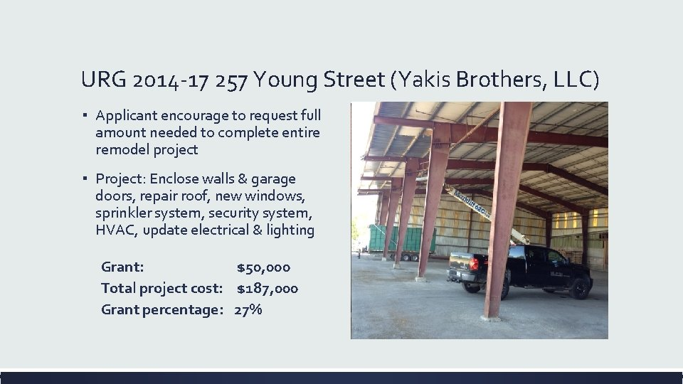 URG 2014 -17 257 Young Street (Yakis Brothers, LLC) ▪ Applicant encourage to request