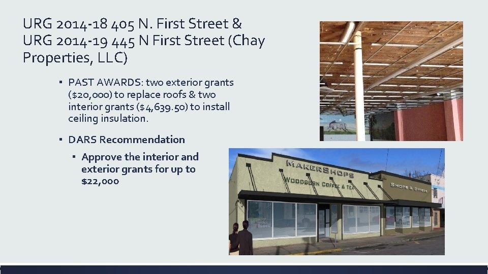 URG 2014 -18 405 N. First Street & URG 2014 -19 445 N First