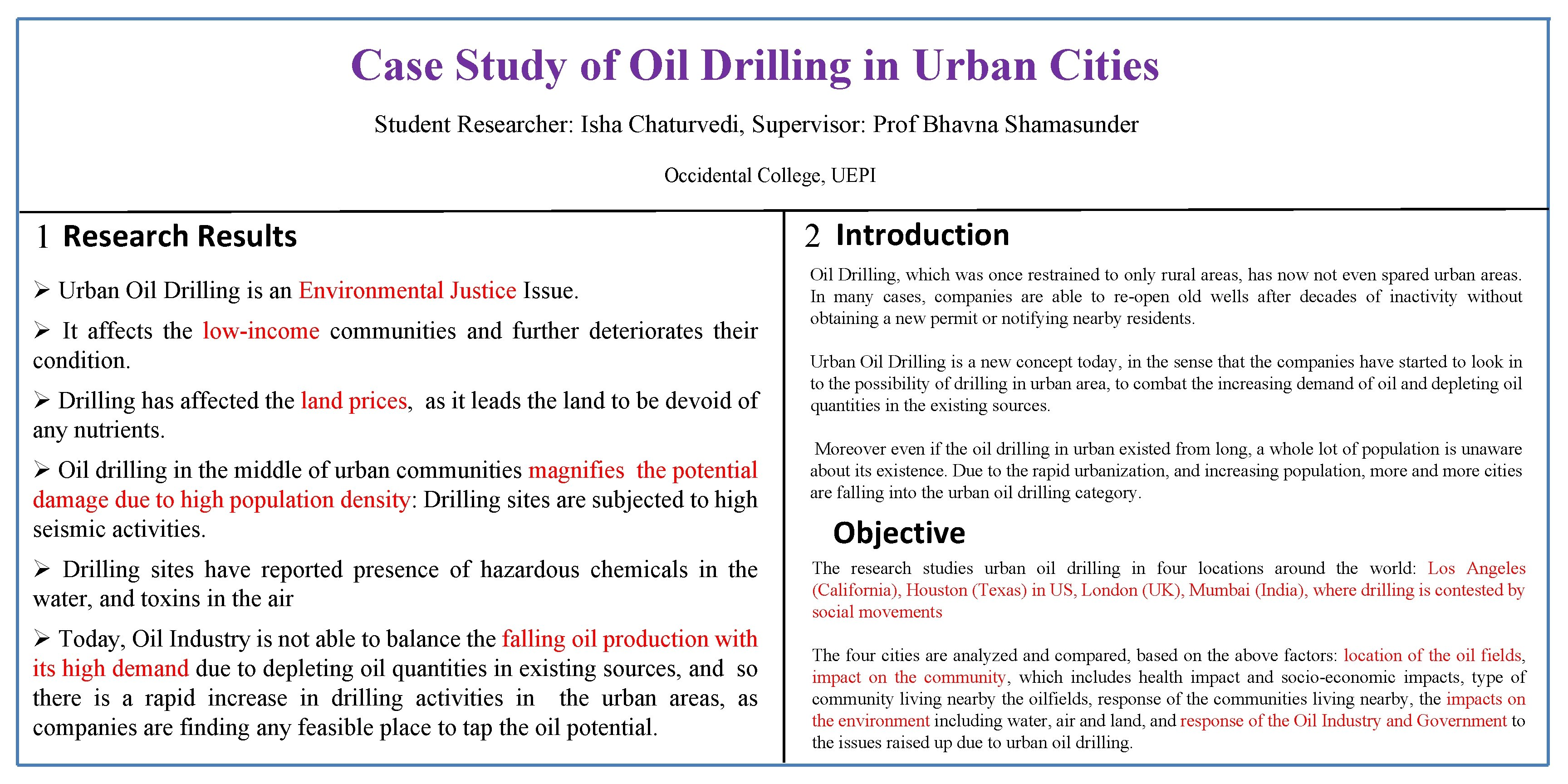 Case Study of Oil Drilling in Urban Cities Student Researcher: Isha Chaturvedi, Supervisor: Prof