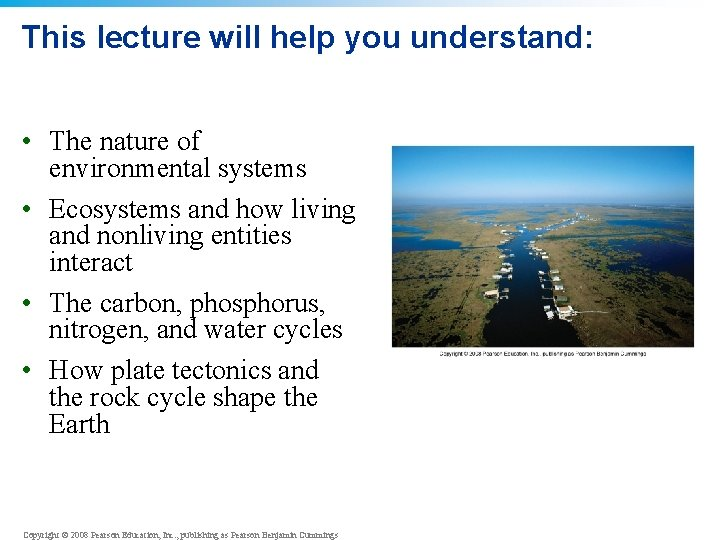 This lecture will help you understand: • The nature of environmental systems • Ecosystems