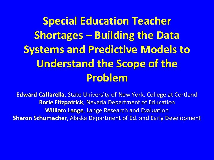 Special Education Teacher Shortages – Building the Data Systems and Predictive Models to Understand