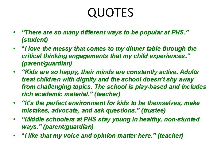 """QUOTES • """"There are so many different ways to be popular at PHS. """""""
