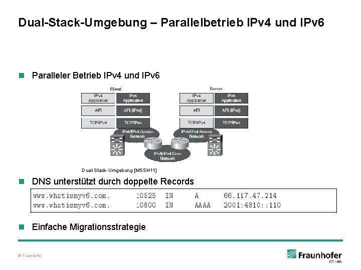 Dual-Stack-Umgebung – Parallelbetrieb IPv 4 und IPv 6 n Paralleler Betrieb IPv 4 und