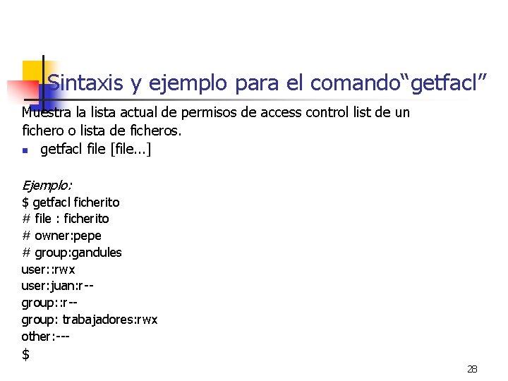 """Sintaxis y ejemplo para el comando""""getfacl"""" Muestra la lista actual de permisos de access"""