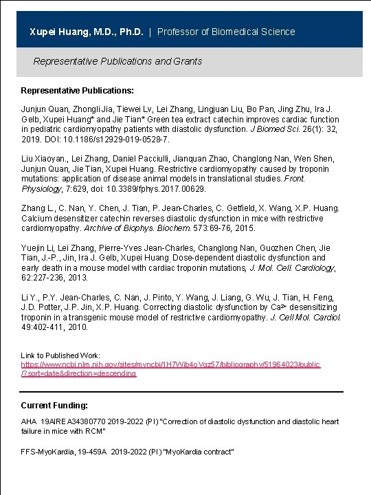 Xupei Huang, M. D. , Ph. D.   Professor of Biomedical Science Representative Publications