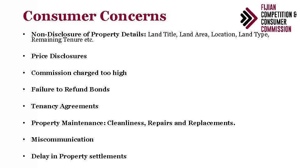Consumer Concerns • Non-Disclosure of Property Details: Land Title, Land Area, Location, Land Type,