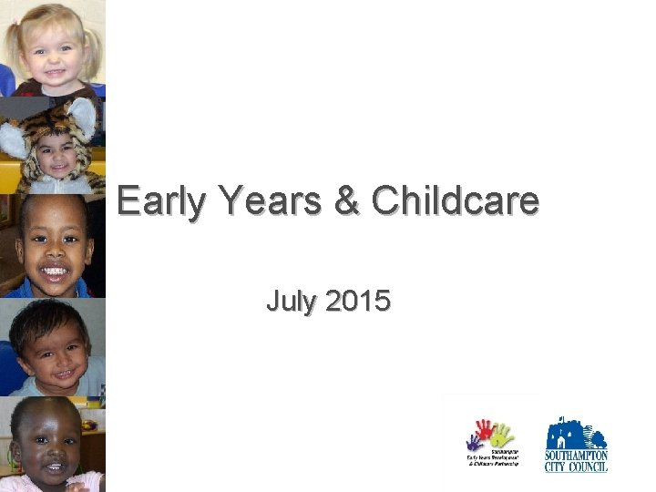 Early Years & Childcare July 2015