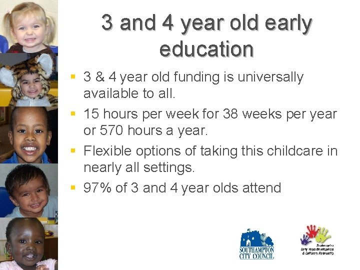 3 and 4 year old early education § 3 & 4 year old funding
