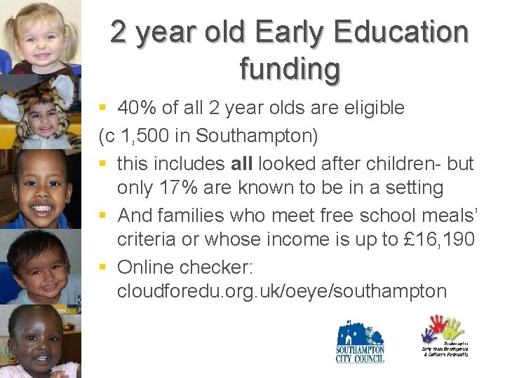 2 year old Early Education funding § 40% of all 2 year olds are