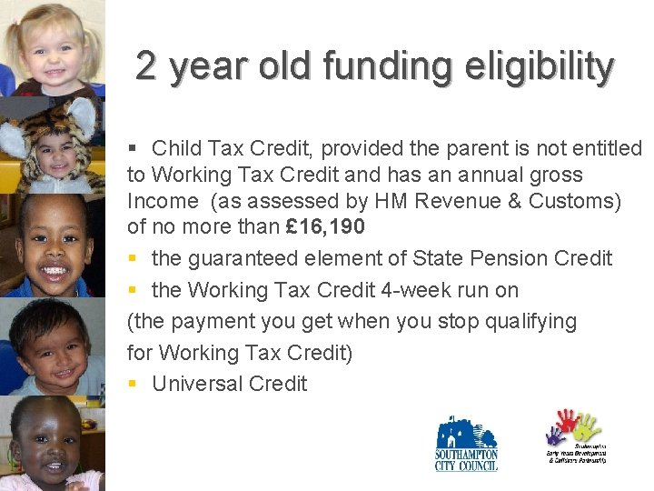 2 year old funding eligibility § Child Tax Credit, provided the parent is not