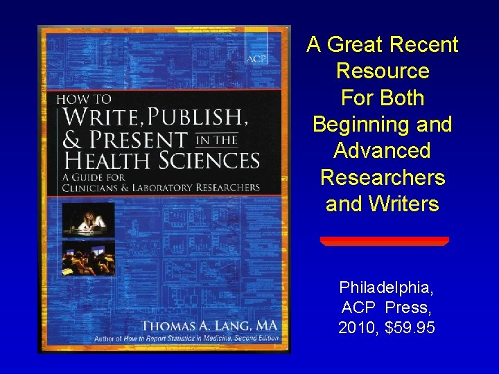 A Great Recent Resource For Both Beginning and Advanced Researchers and Writers Philadelphia, ACP