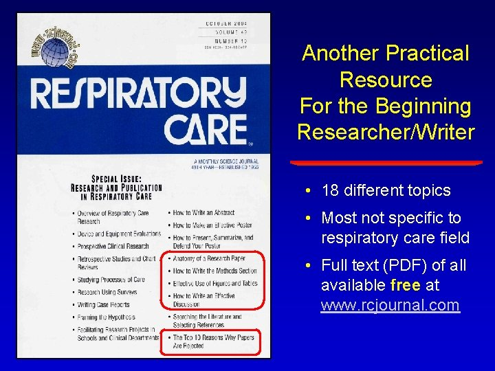 Another Practical Resource For the Beginning Researcher/Writer • 18 different topics • Most not