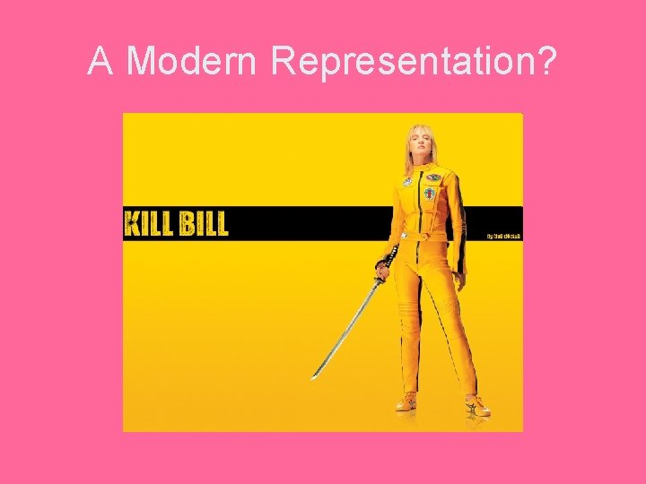 A Modern Representation?