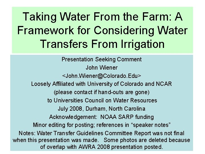 Taking Water From the Farm: A Framework for Considering Water Transfers From Irrigation Presentation