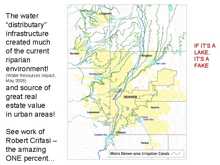 """The water """"distributary"""" infrastructure created much of the current riparian environment! (Water Resources Impact,"""
