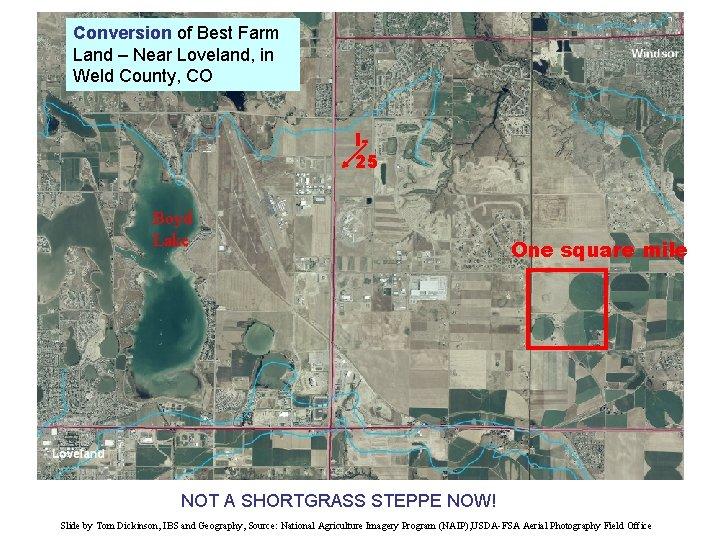 Conversion of Best Farm Land – Near Loveland, in Weld County, CO I 25