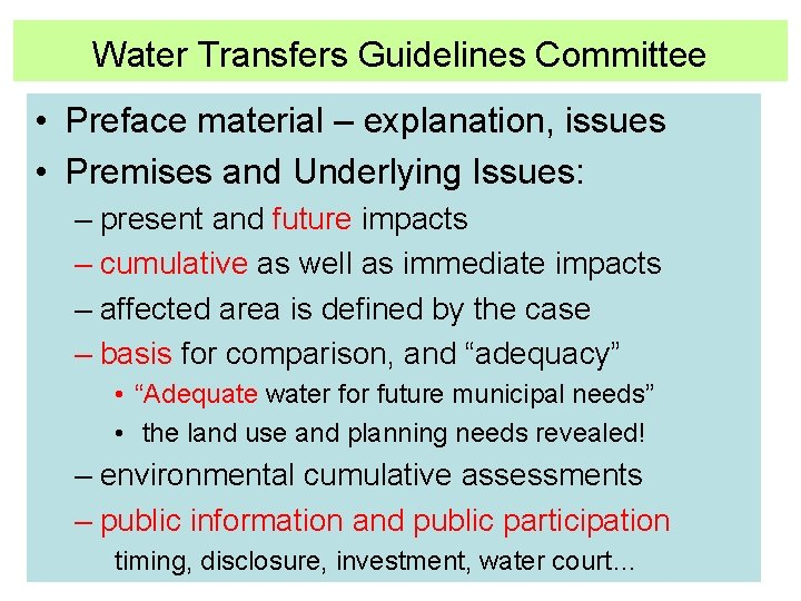 Water Transfers Guidelines Committee • Preface material – explanation, issues • Premises and Underlying