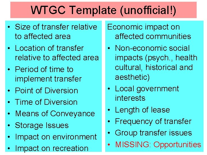 WTGC Template (unofficial!) • Size of transfer relative to affected area • Location of