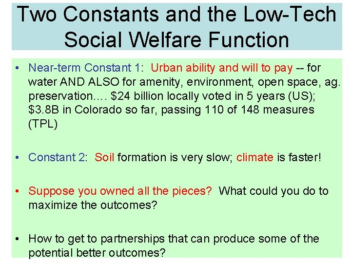 Two Constants and the Low-Tech Social Welfare Function • Near-term Constant 1: Urban ability