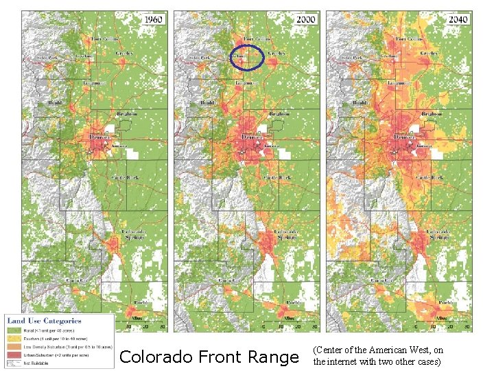 Colorado Front Range (Center of the American West, on the internet with two other