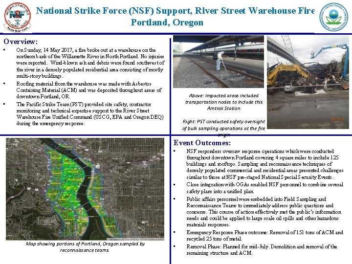 National Strike Force (NSF) Support, River Street Warehouse Fire Portland, Oregon Overview: • •
