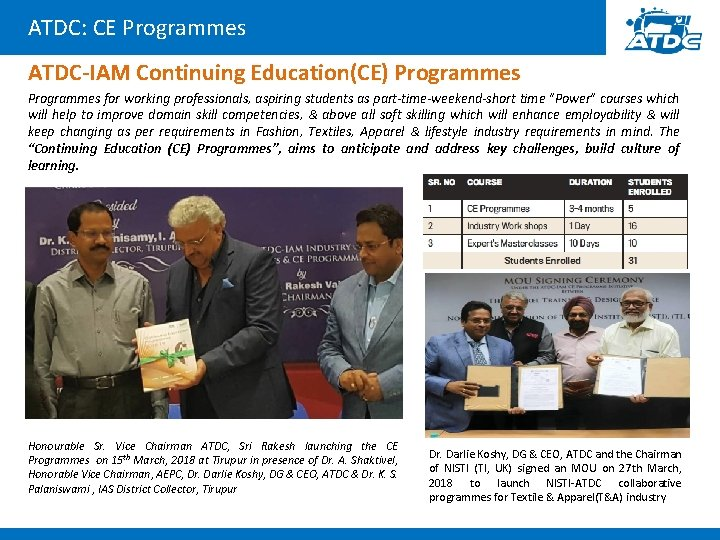 ATDC: CE Programmes ATDC-IAM Continuing Education(CE) Programmes for working professionals, aspiring students as part