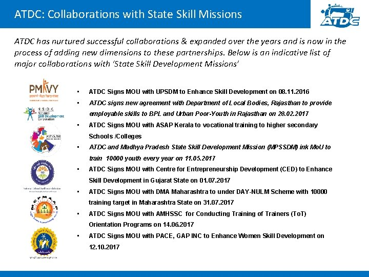 ATDC: Collaborations with State Skill Missions ATDC has nurtured successful collaborations & expanded over