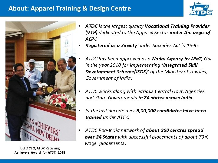 About: Apparel Training & Design Centre • ATDC is the largest quality Vocational Training