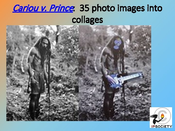 Cariou v. Prince: 35 photo images into collages