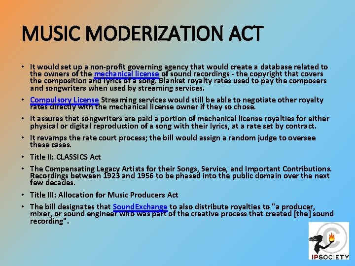 MUSIC MODERIZATION ACT • It would set up a non-profit governing agency that would