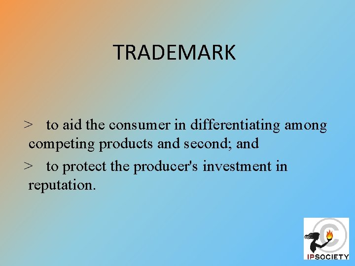 TRADEMARK > to aid the consumer in differentiating among competing products and second; and