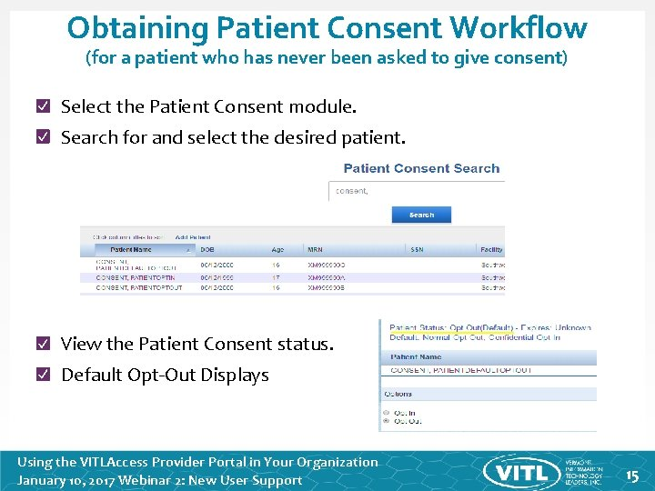 Obtaining Patient Consent Workflow (for a patient who has never been asked to give