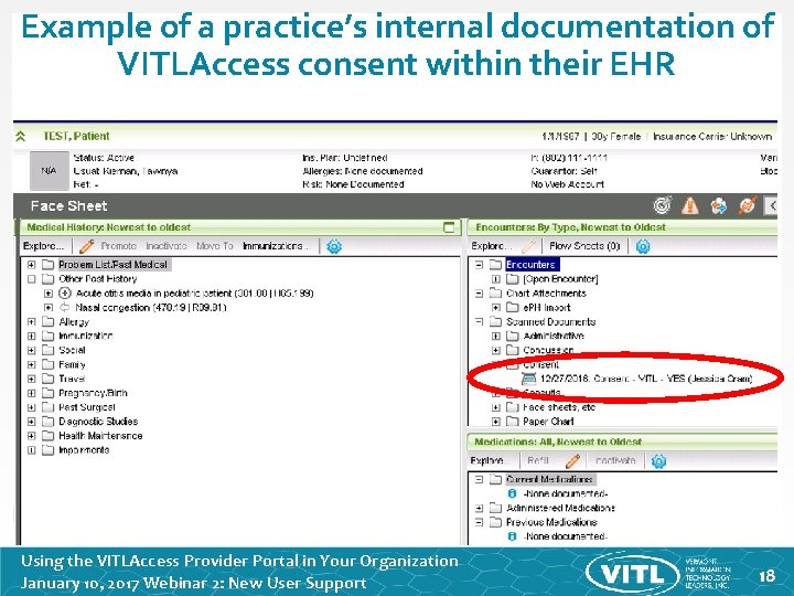 Example of a practice's internal documentation of VITLAccess consent within their EHR Using the
