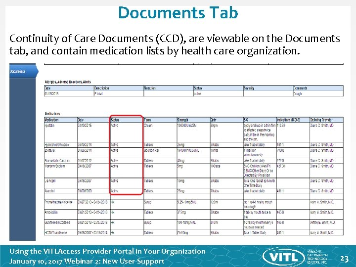 Documents Tab Continuity of Care Documents (CCD), are viewable on the Documents tab, and
