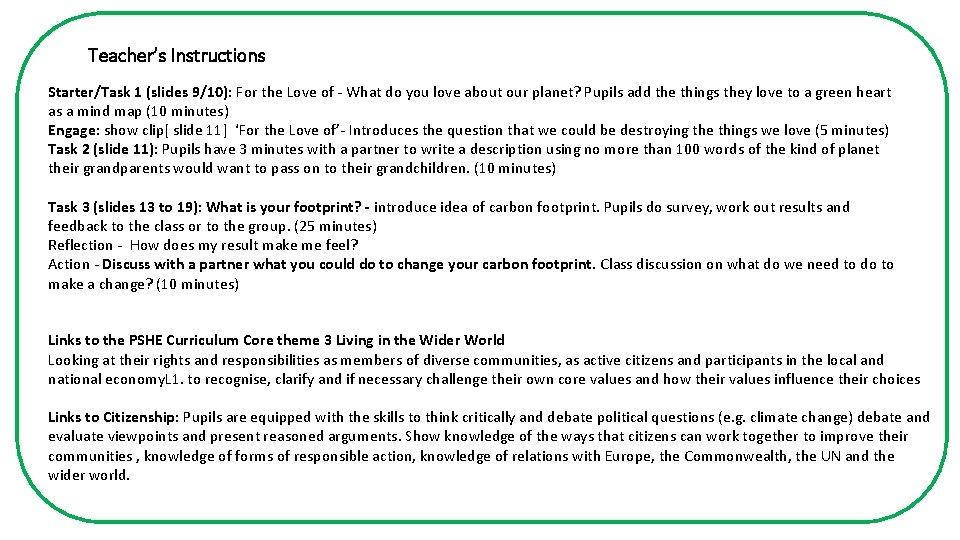 Teacher's Instructions Starter/Task 1 (slides 9/10): For the Love of - What do you