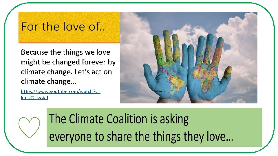 Because things we love might be changed forever by climate change. Let's act on