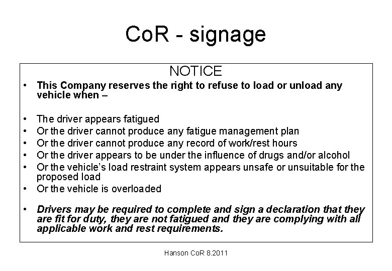 Co. R - signage NOTICE • This Company reserves the right to refuse to