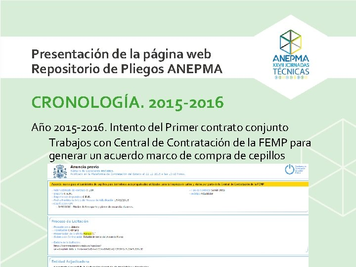 Presentación de la página web Repositorio de Pliegos ANEPMA CRONOLOGÍA. 2015 -2016 Año 2015