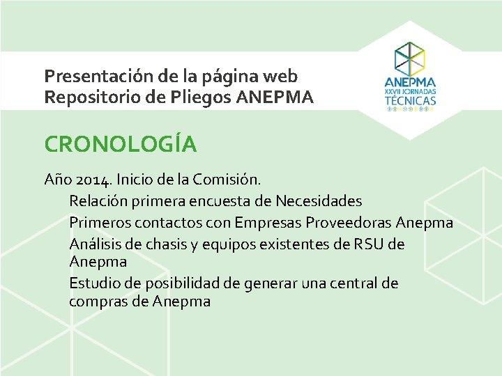 Presentación de la página web Repositorio de Pliegos ANEPMA CRONOLOGÍA Año 2014. Inicio de