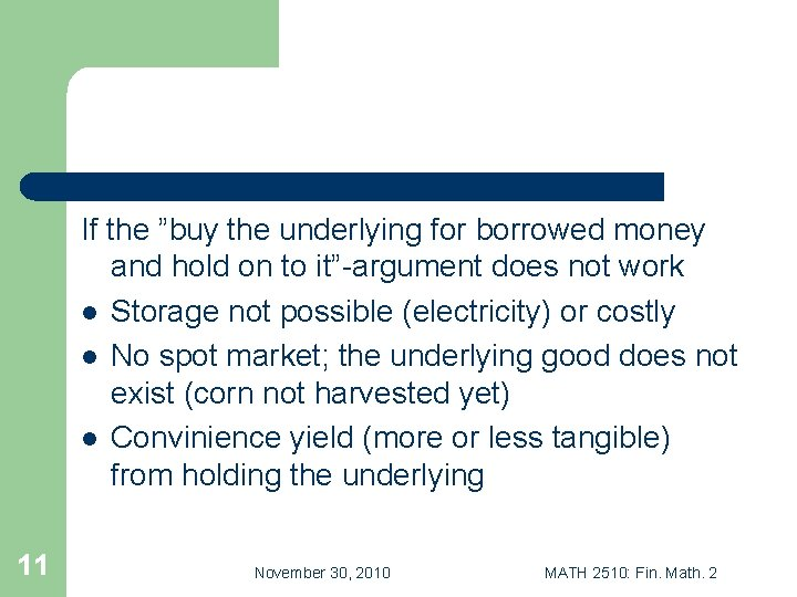 """If the """"buy the underlying for borrowed money and hold on to it""""-argument does"""