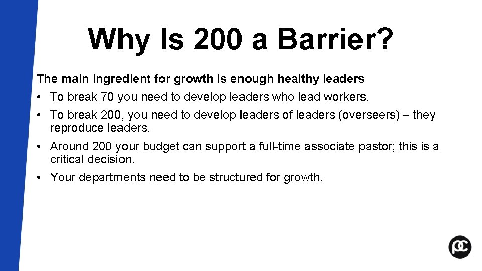 Why Is 200 a Barrier? The main ingredient for growth is enough healthy leaders