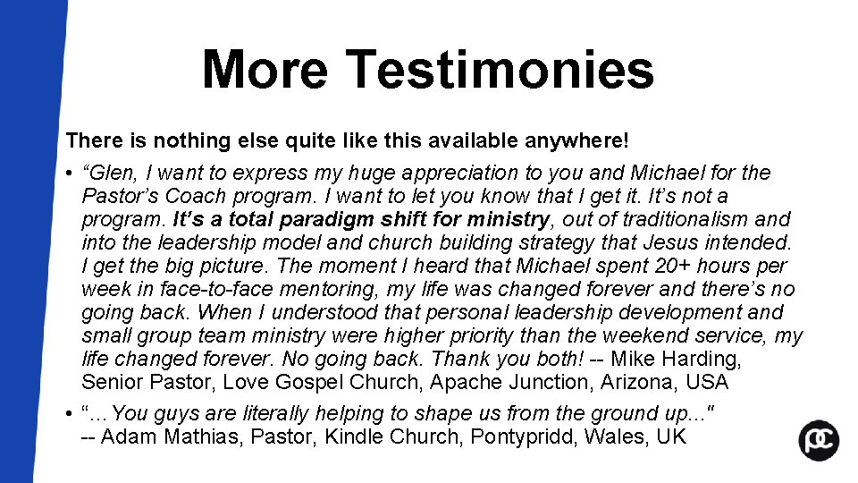 """More Testimonies There is nothing else quite like this available anywhere! • """"Glen, I"""