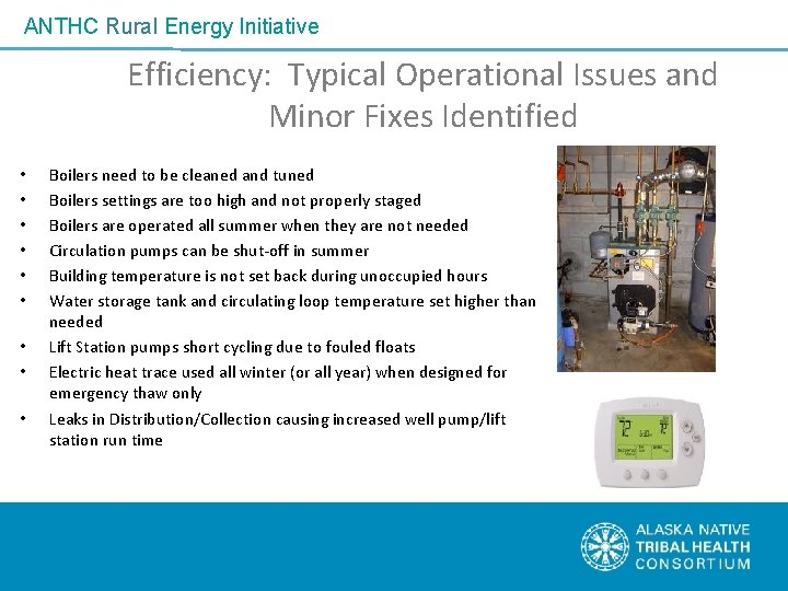 ANTHC Rural Energy Initiative Efficiency: Typical Operational Issues and Minor Fixes Identified • •