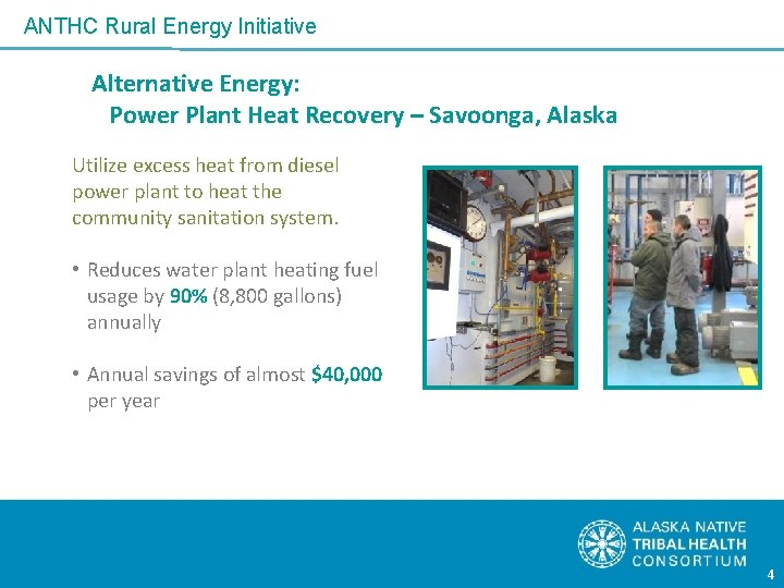 ANTHC Rural Energy Initiative Alternative Energy: Power Plant Heat Recovery – Savoonga, Alaska Utilize