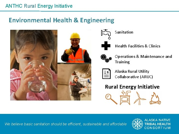 ANTHC Rural Energy Initiative Environmental Health & Engineering Sanitation Health Facilities & Clinics Operations