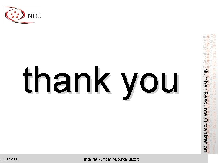 thank you June 2008 Internet Number Resource Report